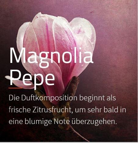 Magnolia Pepe *** Diese Komposition eröffnet mit frischer Zitrusnote der Bergamotte und kündigt ein blumiges Herz an.