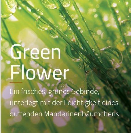 Green Flower ***  Ein frischer Blumenstrauss, verstärkt durch den Duft der Mandarine.