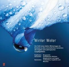 Winter Water Spüren Sie den Kontrast zwischen der Kälte des Winters und warmen, orientalischen Düften.
